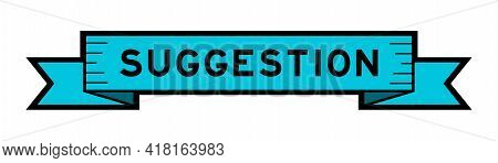 Vintage Blue Color Ribbon Banner With Word Suggestion On White Background