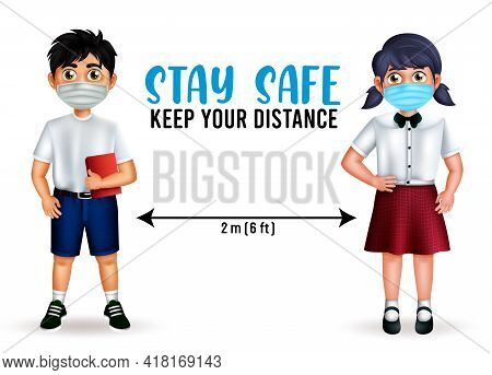 Student Character Vector Design. Stay Safe Text With Student 3d Characters Wearing Face Mask In Soci