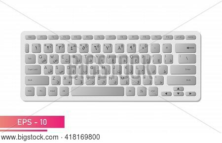Arabic English Keyboard In Light Color With Gray Keys. Realistic Design. On A White Background. Devi