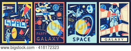 Space Posters. Futuristic Astronaut Banners Set. Cosmic Backgrounds With Spaceman And Galactic Views
