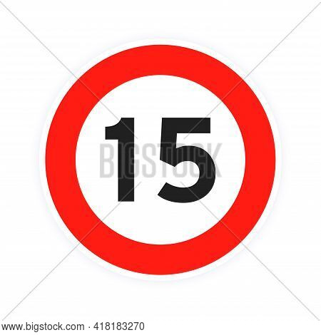 Speed Limit 15 Round Road Traffic Icon Sign Flat Style Design Vector Illustration Isolated On White