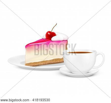 Realistic Composition With White Cup Of Tea And Piece Of Cherry Cheesecake On Saucer Vector Illustra