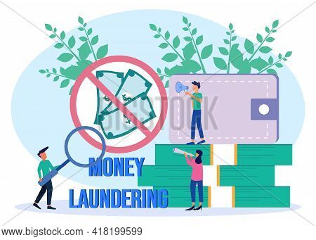 Flat Style Vector Illustration. The Character Of The People Campaign Against Money Laundering, End C