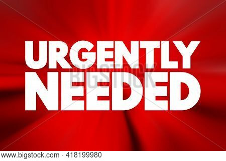 Urgently Needed - Text Quote, Concept Background