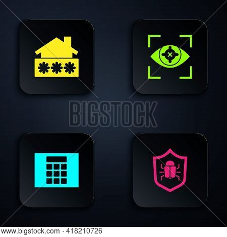 Set System Bug, House With Password, Password Protection And Eye Scan. Black Square Button. Vector