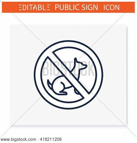 No Dogs Symbol Line Icon. No Dogs Allowed. Animal Prohibition Sign. Public Place Navigation. Univers