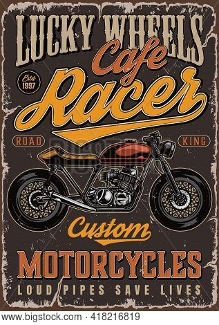 Cafe Racer Motorcycle Colorful Poster In Vintage Style With Letterings And Custom Motorbike Vector I