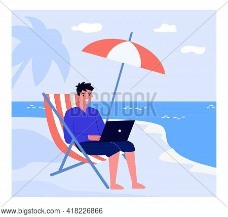 Happy Man Working Remotely At Beach. Worker With Laptop Sitting On Chair By Sea Flat Vector Illustra