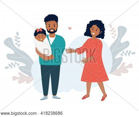 Family Life Concept. A Happy Black Husband Holds A Smiling Newborn Daughter In His Arms. A Lovely Wo