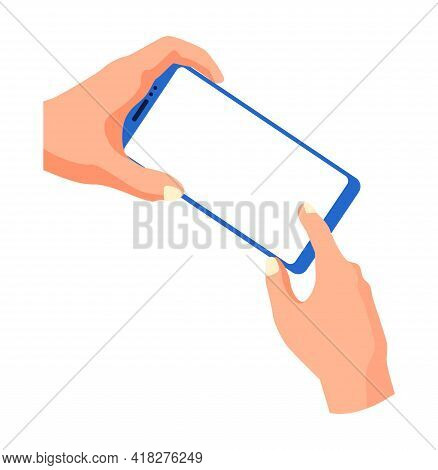 Hands Holding Smartphone And Touching Screen. Flat Vector Illustration Phone With Blank Screen. Smar