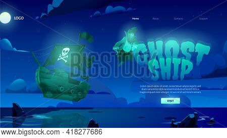 Ghost Ship Cartoon Landing Page With Dead Pirate Spirit And Haunted Sailing Boat Glowing And Soar Ov