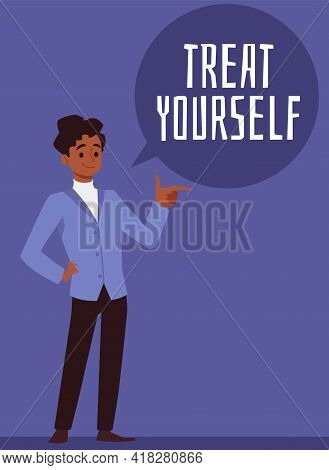 Treat Yourself Card With Confident Handsome Man, Flat Vector Illustration.