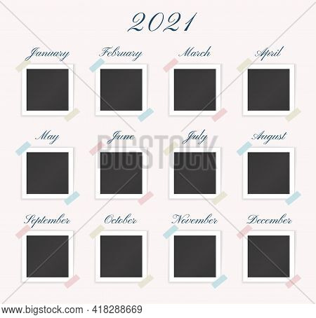 Timeline Template With Blank Photo Frames For 2021 Year. Vector Collage With Photopraphs For Month W