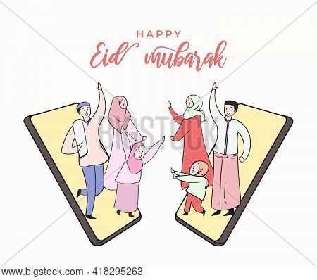Eid Mubarak Greeting Card. Two Family Blessing Eid Al Fitr Each Other Using Cell Phone Video Call. H