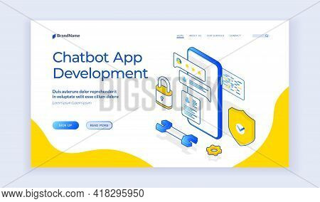 Chatbot Appdevelopment. Landing Page Template. Vector Isometric Illustration Of Smartphone With Cont