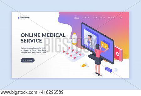 Online Medical Service. Isometric Vector Design Of Modern Service With Online Medical Consultation O