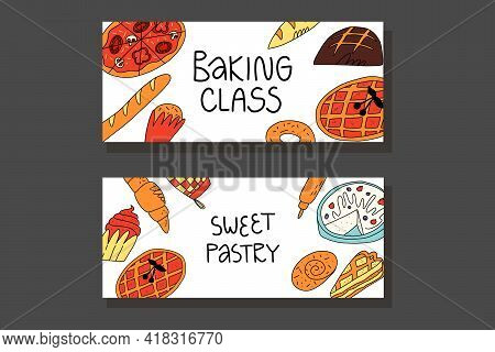 Doodle Bakery Banner, Flyer Template. Various Bakery Items, Bread And Pastry Desserts.
