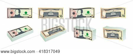 Dollars Icons. Ten Dollar Bills. Dollars Banknotes From Front And Reverse Side. Dollar's Banknotes S