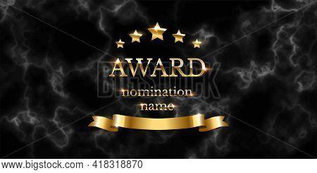 Golden Award Nomination Emblem, Black Marble Background. Movie Award Ceremony Opening, Celebration E