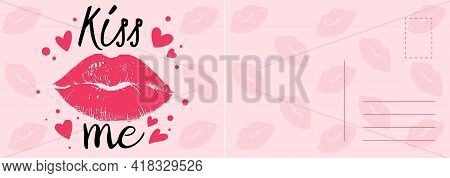Kiss Me Card. Romantic Postcard With Sexy Red Lips, Hearts And Calligraphy Text, Valentines Letter T