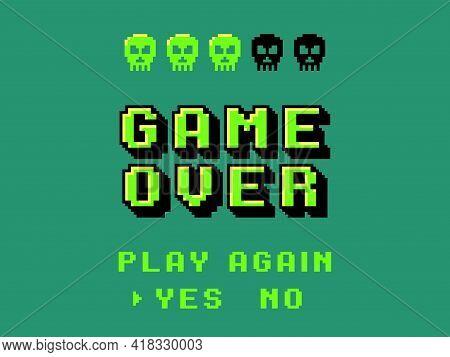 Game Over Screen. Pixel 8 Bit Final Screensaver, Primitive Graphics Style Skulls, Retro Video Games,