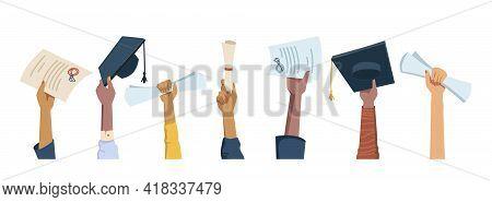 Set Of Multi Ethnic Hands Holding Diplomas, Mortarboard Hats And Certificates, Graduation Celebratio