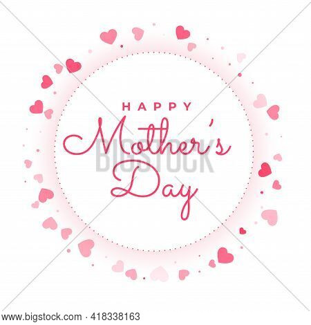 Happy Mother's Day Love Hearts Frame Greeting Design Vector Illustration