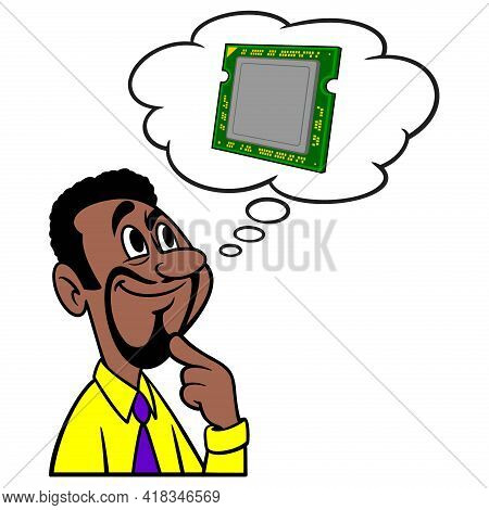 Man Thinking About Computer Processors - A Cartoon Illustration Of A Man Thinking About A New Comput