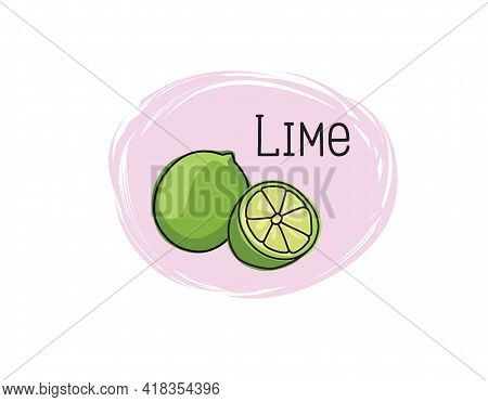 Lime Icon. Half And Full Lime Slice Green Illustration Lemon Isolated Half Fruit Lime. Fresh Green C