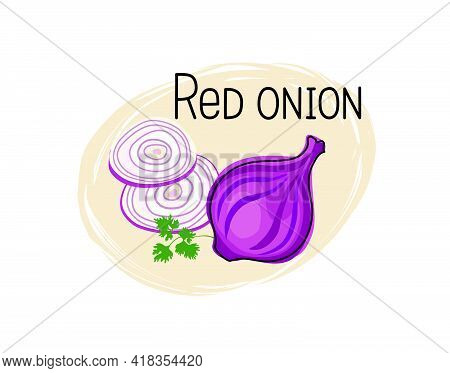 Red Onion Icon. Full And Sliced Onion Isolated On White Background With Lettering Red Onion. Vegetab