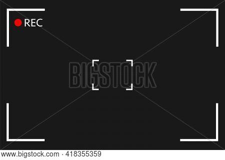 Camera Viewfinder Rec Background Vector. Screen Video On A Black Background . View Finder Background