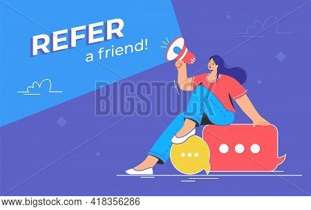 Refer A Friend An Audience Announcement On Loudspeaker. Flat Line Vector Illustration Of Cute Woman