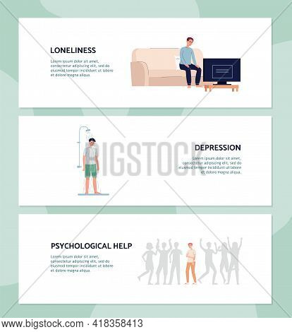 Psychological Problems Of Mens Loneliness Banners, Flat Vector Illustration.
