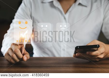 Businessman Are Choosing Screen On The Happy Smiley Face Icon To Give Satisfaction In Service, Custo