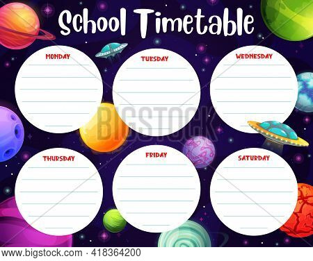 Timetable Schedule With Space Planets, School Weekly Planner, Vector. Kids School Or Kindergarten Ed