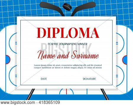 Ice Hokey Tournament Winner Diploma Template With Stick, Rubber Puck And Ice Rink Vector. Hockey Cha