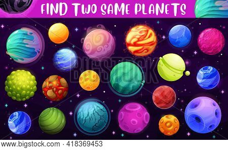 Find Two Same Space Planets, Kids Game Or Puzzle Play, Vector Background. Match And Find Objects, Ki