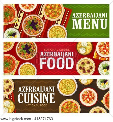 Azerbaijani Food Vector Noodle Meatball Soup Khamrashi, Lamb Vegetable Stew And Kufta Bozbash Or Dum