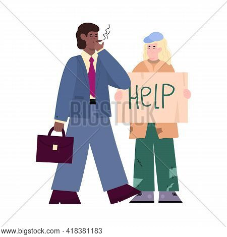 Businessman Passing By Poor Homeless Man, Cartoon Vector Illustration Isolated.
