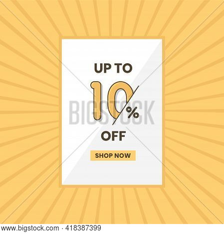 Up To 10% Off Sales Offer. Promotional Sales Banner Up To 10% Discount Offer