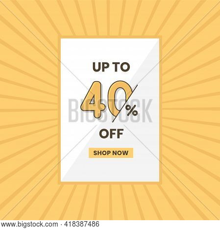 Up To 40% Off Sales Offer. Promotional Sales Banner Up To 40% Discount Offer