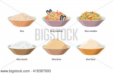 Rice Food In Bowls, Rice Noodles, Starch, Flour, Bran, Grains. Vector Icon Rice Product Set Isolated