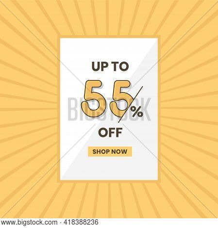 Up To 55% Off Sales Offer. Promotional Sales Banner Up To 55% Discount Offer