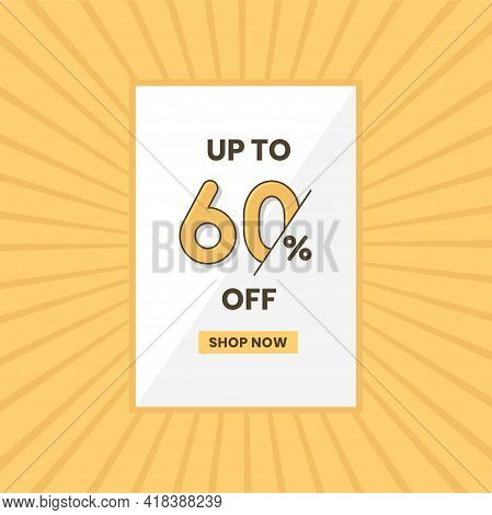 Up To 60% Off Sales Offer. Promotional Sales Banner Up To 60% Discount Offer