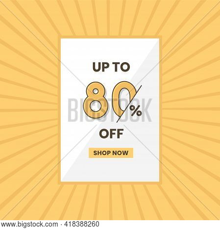 Up To 80% Off Sales Offer. Promotional Sales Banner Up To 80% Discount Offer