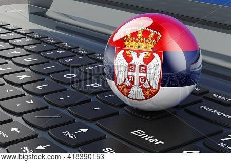 Serbian Flag On Laptop Keyboard. Online Business, E-education, Shopping In Serbia Concept. 3d Render