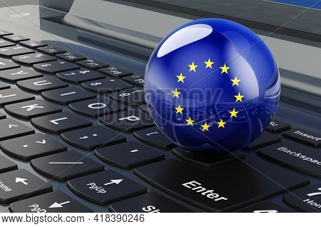 The Eu Flag On Laptop Keyboard. Online Business, E-education, Shopping In The European Union Concept
