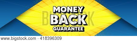 Money Back Guarantee. Modern Background With Offer Message. Promo Offer Sign. Advertising Promotion
