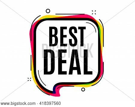 Best Deal. Speech Bubble Vector Banner. Special Offer Sale Sign. Advertising Discounts Symbol. Thoug