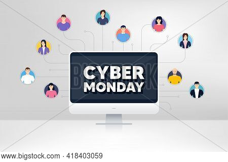 Cyber Monday Sale. Remote Team Work Conference. Special Offer Price Sign. Advertising Discounts Symb